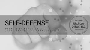 Justie Nicol Criminal Defense Attorney - Self-Defense