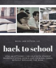 Criminal Defense, Back to School, Title IX, Administrative Law, University Discipline