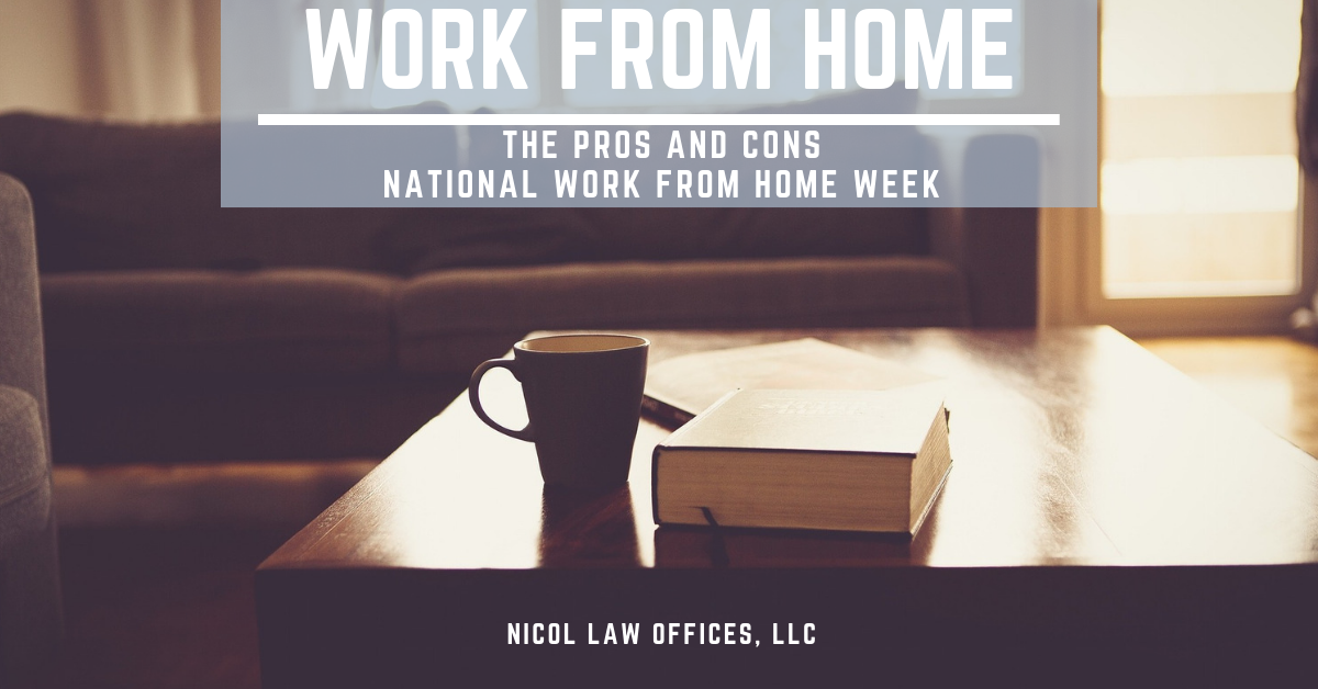 National Work From Home Week; Remote Work; Virtual Law Practice; Virtual Attorney; Online Attorney