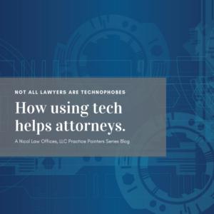 Practice management technology; practice management; lawyer; attorney practice management; #legaltech