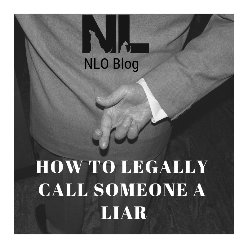 Fingers Crossed Image; NLO Blog; How to Legally Call Someone a Liar; Witness Credibility