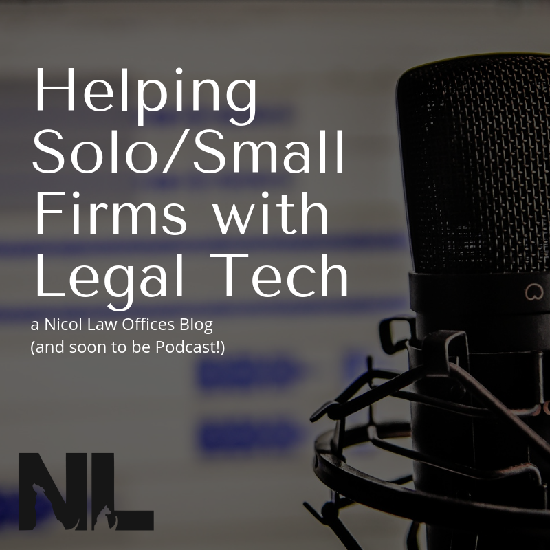 Helping Solo/Small Firms with Legal Tech; Legal Technology; NLO Blog and Soon To Be Podcast; Microphone with Water Mark