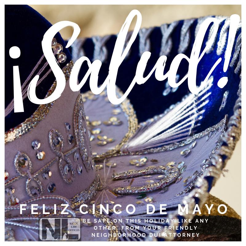 Happy Cinco De Mayo; Feliz Cinco De Mayo; Celebrating Safely; Be Safe This Holiday Weekend; Sombrero with NLO Watermark