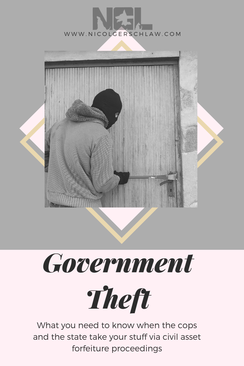 Government Theft; Cops Taking Stuff; Government Lawsuit to Steal Stuff; Civil Asset Forfeiture