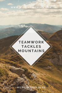 Teamwork Tackles Mountains; Nicol Gersch Blog; Triangle Graphic in front of mountains; teamwork; teams