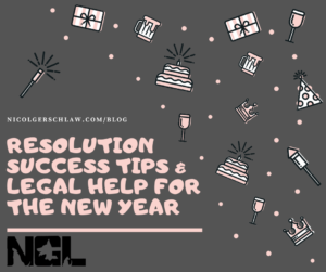 Resolution Success Tips & Legal Help for the New Year