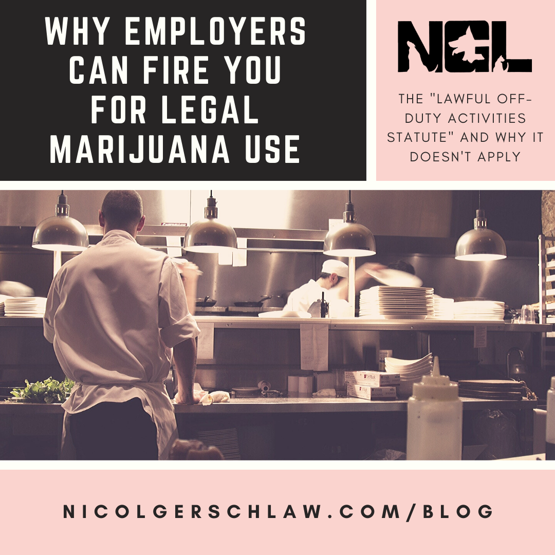 5.12.20 Why Employers Can Fire You For Legal Marijuana Use