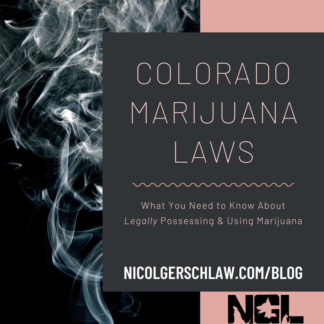 5.5.20 Colorado Marijuana Laws