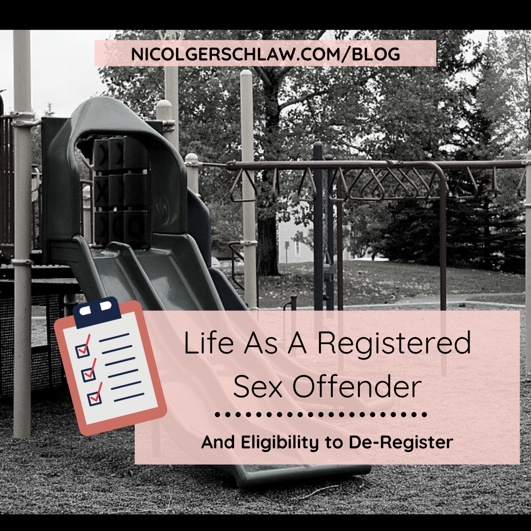 Life As A Registered Sex Offender and Eligibility to De-Register