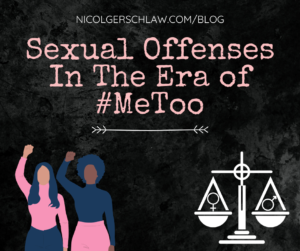Sexual Offenses in the Era of #MeToo