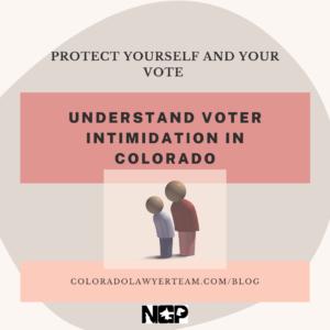 Voter intimidation in Colorado