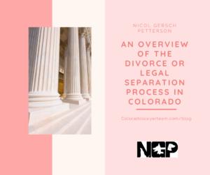 Divorce or Legal Separation Process