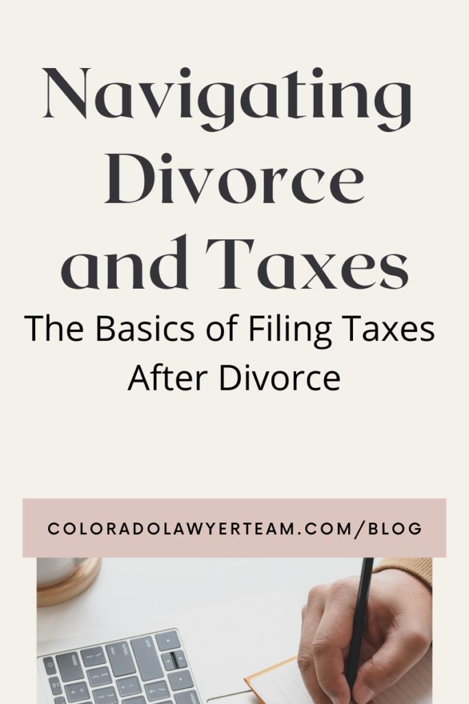 Navigating Divorce and Taxes